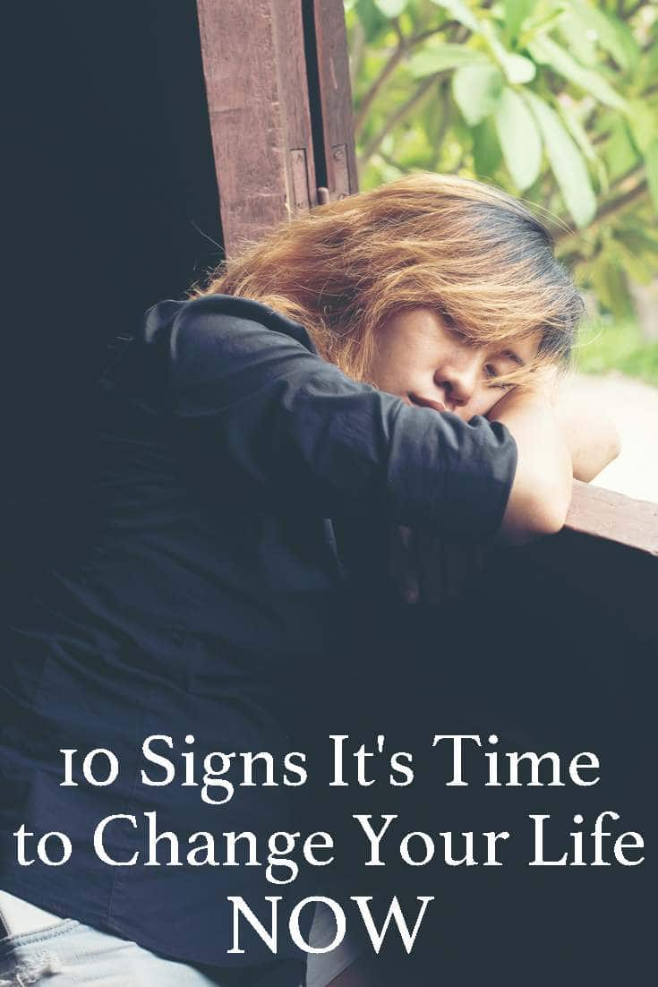 There are times when we really need to look deep within ourselves before something major happens read 10 Signs It's Time to Change Your Life NOW!