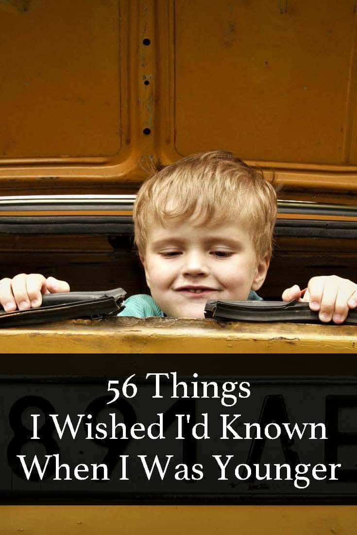 I've learned many lessons in life, and every single one of them I am grateful for. So without further ado here are 56 Things I wished I'd known when I was younger.