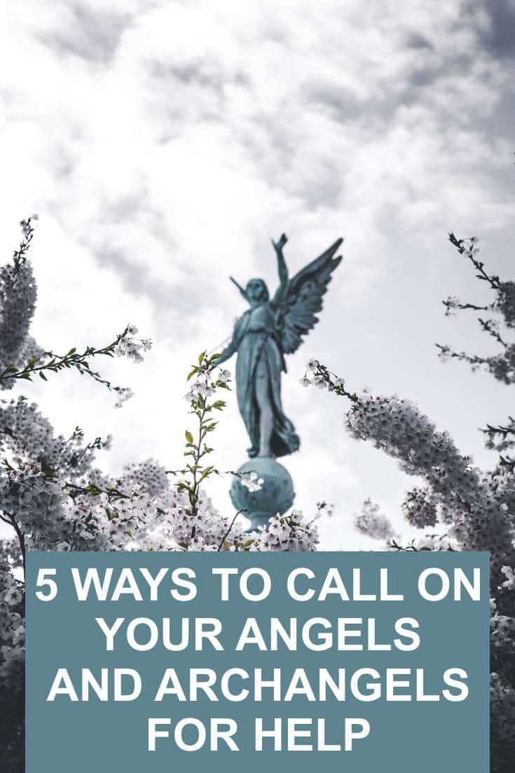 Angels are our guardians and guides. Here are 5 ways to call on your Angels for help (and which ones to ask)