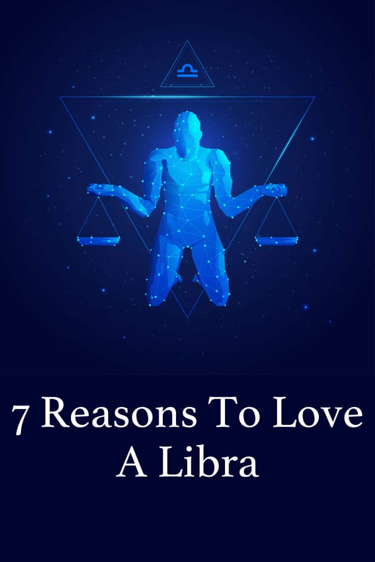 Libras are not haughty or prideful people, but they are obsessed with love and attractive things. If this sounds good to you, here are 7 more reasons why you should love a Libra.
