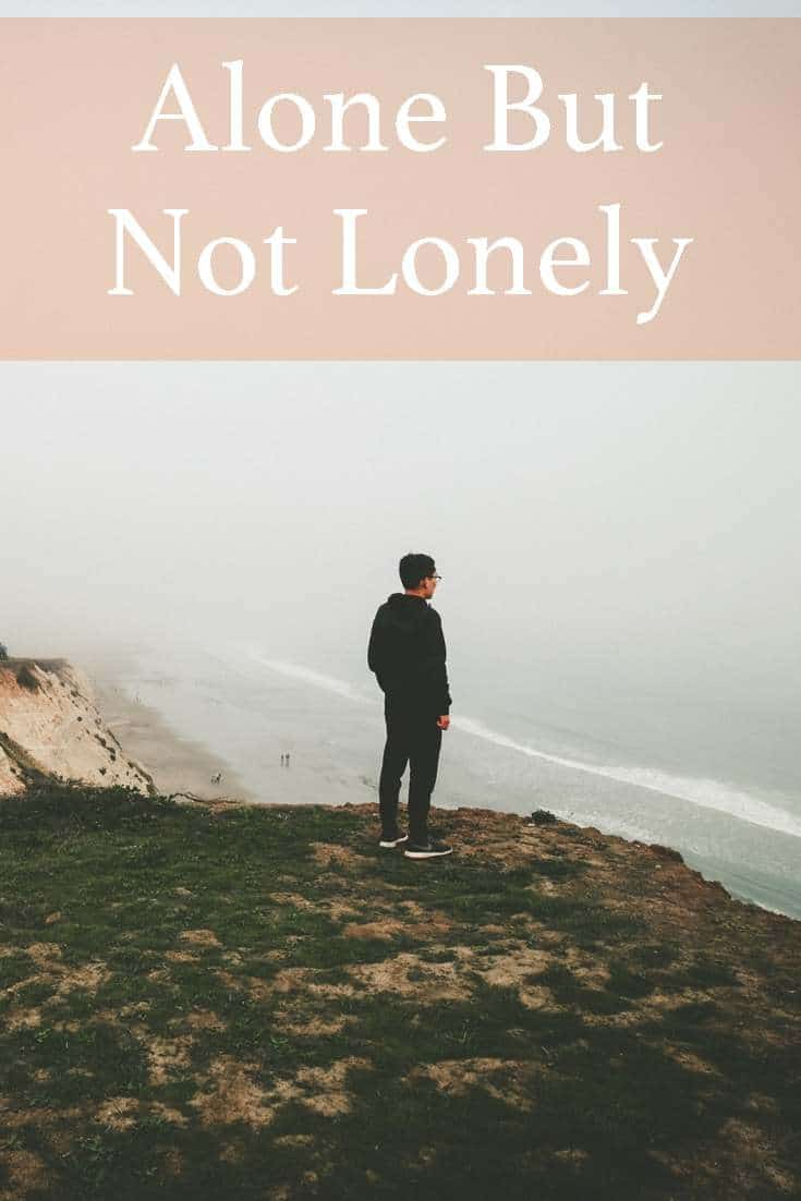 Have you ever been surrounded by people, and yet felt completely alone? Have you ever been completely alone, ant yet not felt at all lonely? Loneliness has little to do with how many people are around us.