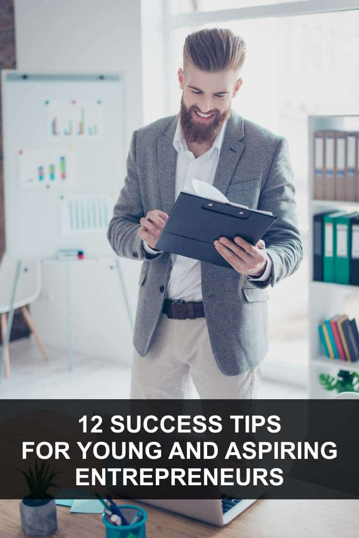 If you want to become a successful entrepreneur, then these tips are perfect for you. Here are twelve success tips for young and aspiring entrepreneurs!
