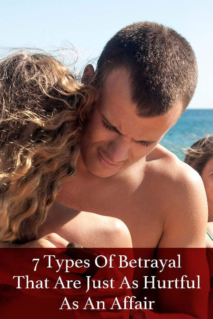 Betrayal can come in many forms, not just affairs.