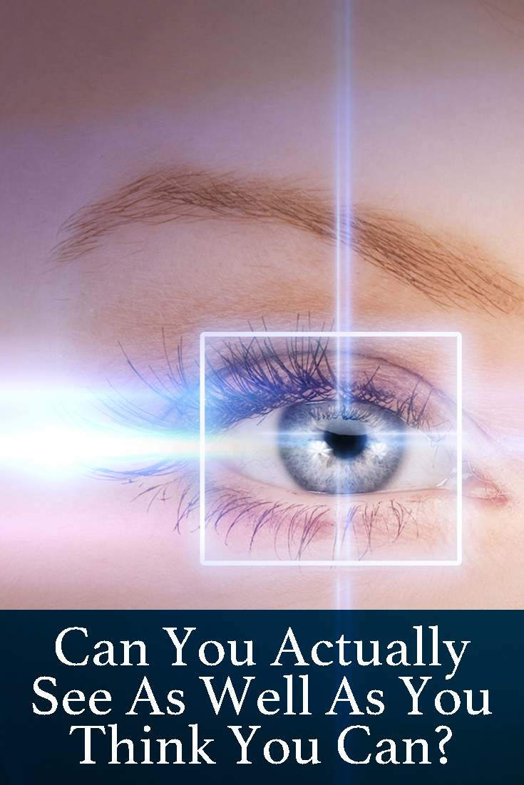 From the five senses, the sight is probably the one on which we rely mostly. Take now this quick, fun quiz to find out if you can see as well as you think you can!