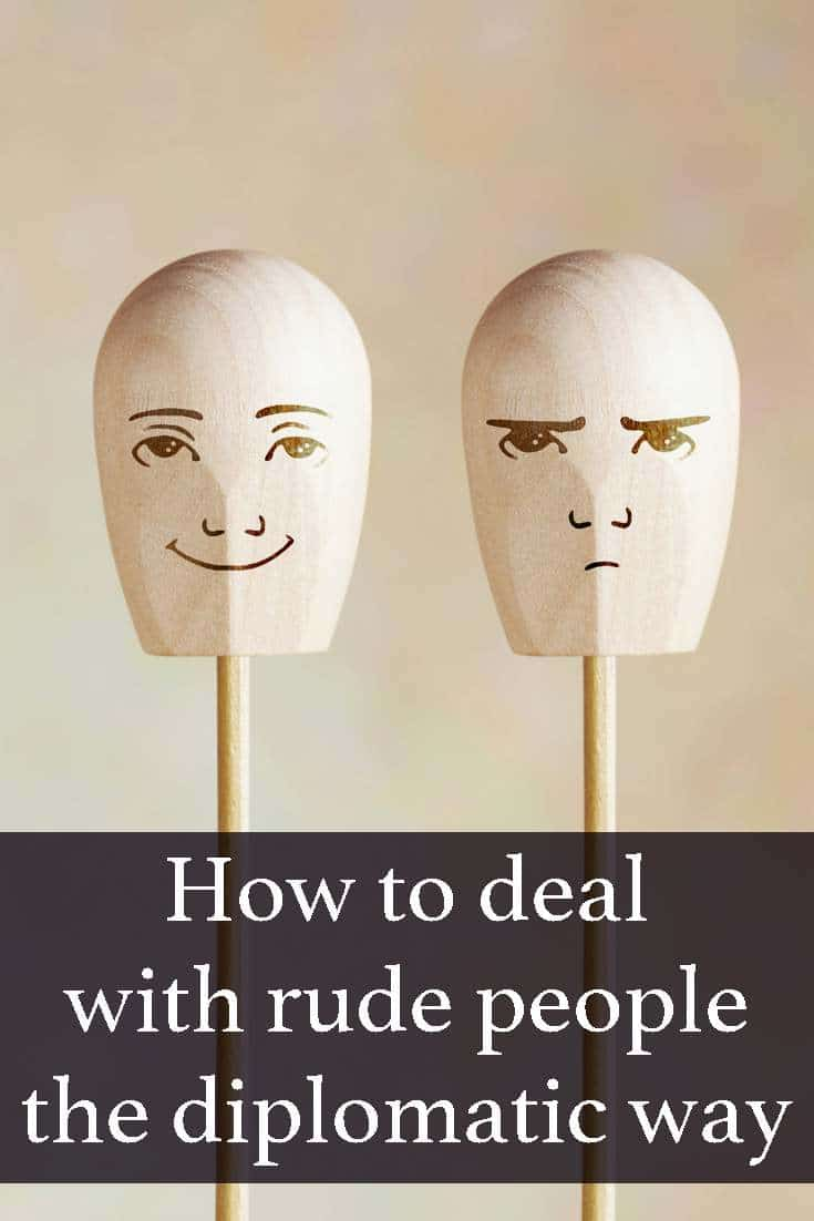 Iva Ursano gives us a lesson about the diplomatic way you can handle rude people.