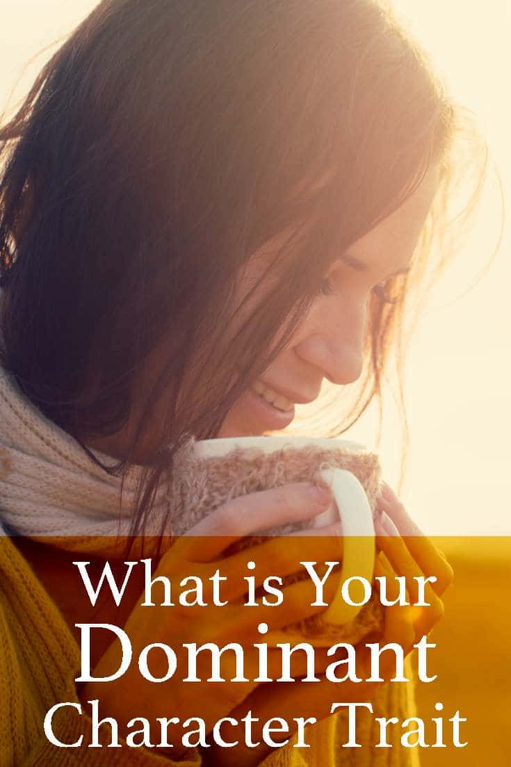 Find out what your dominant character trait is by using using this quick and easy quiz