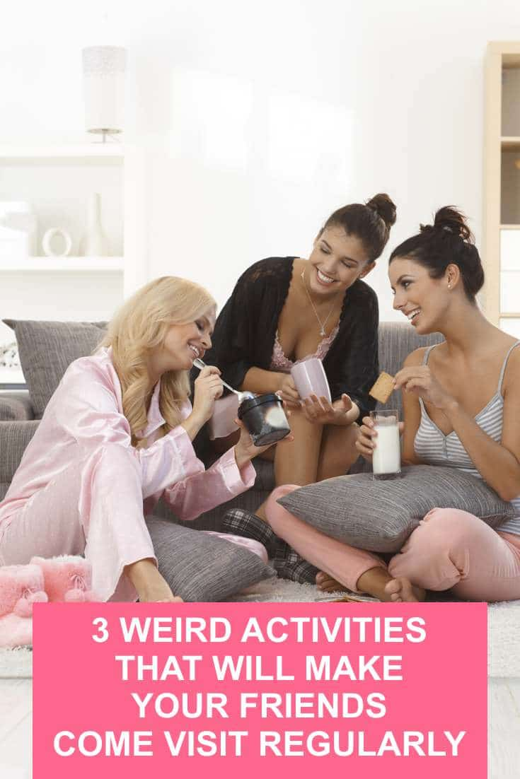 You don't need to spend even a cent to keep your friends engaged when they come visiting. Here are 3 outside-the-box activities to do with friends at home.