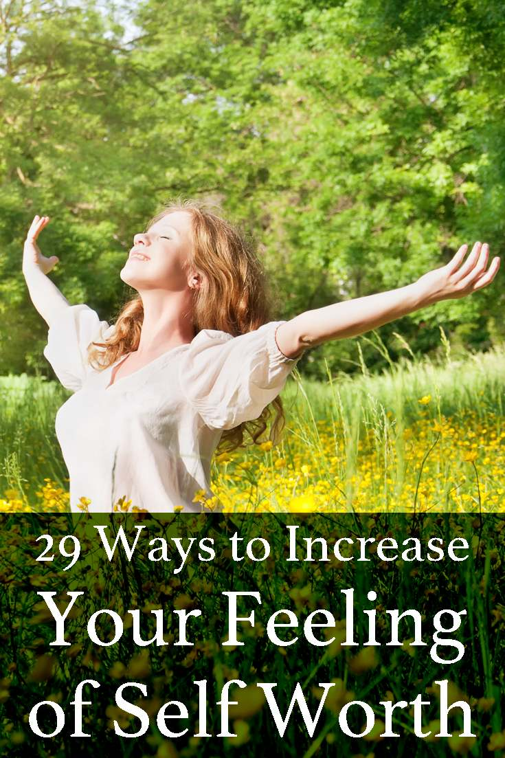 Self worth comes from within, you won't find it by having more friends or a big house. Here are some things you can do to increase your feeling of self worth.