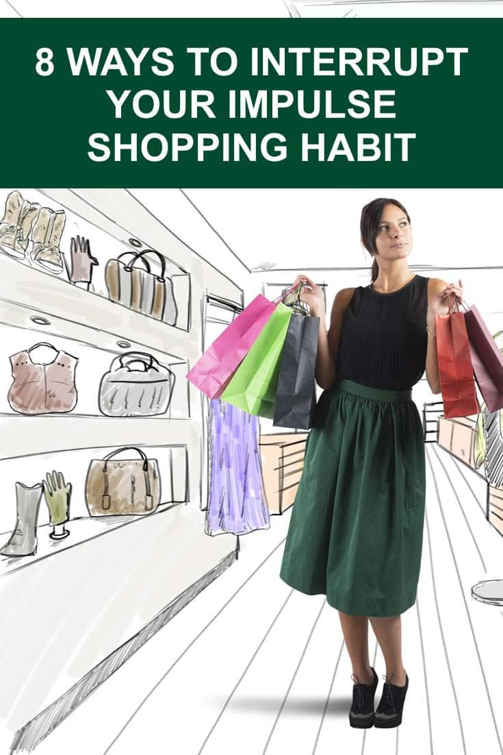 8 Ways To Interrupt Your Impulse Shopping Habits