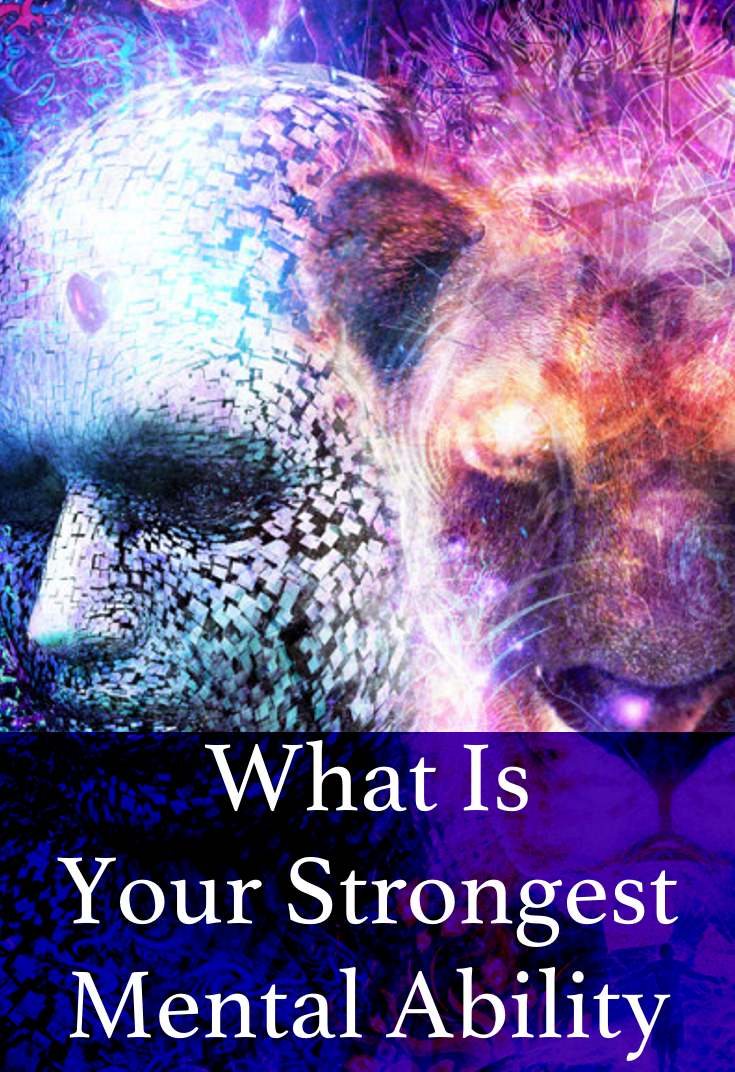 Take this quick, fun quiz to find out what your strongest mental ability is.