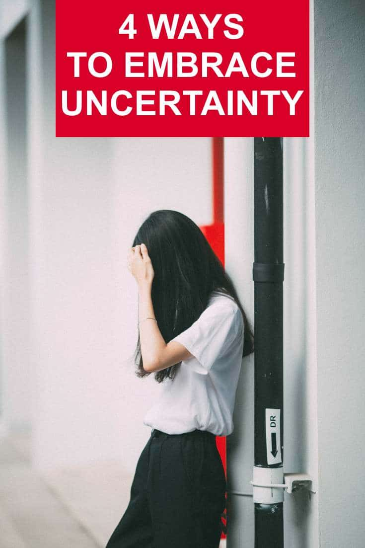 Uncertainty it's something we all encounter in life. When we are in the throes of the fearful side of uncertainty it can keep us stuck. Here's how to embrace it