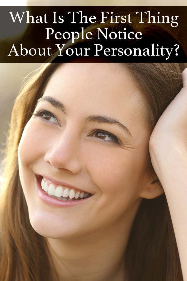 We all have qualities that set us apart from everybody else. Take now this fun quiz and find out what is the first thing people notice about your personality!
