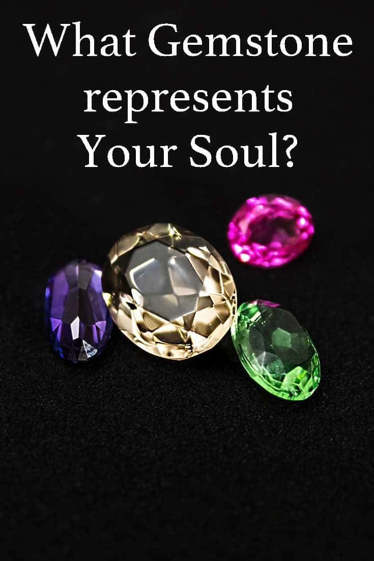 Gemstones radiate their life force with great power. Find out which gemstone represents your soul....