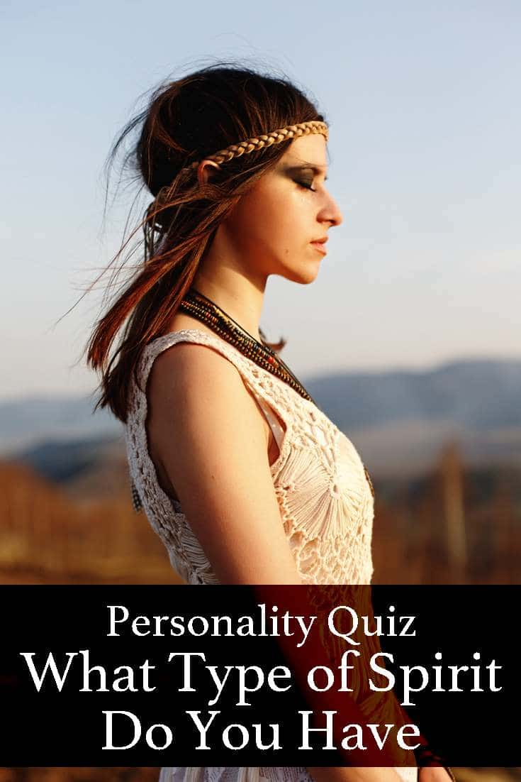 Personality Quiz – What Type of Spirit Do You Have